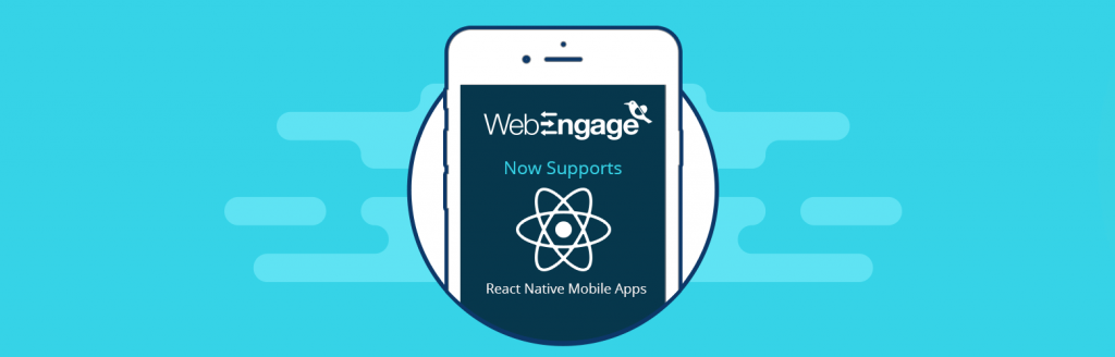 WebEngage React Native SDK for mobile marketing automation