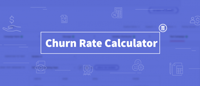 Churn Rate Calculator - What Percentage Of Your Users Are Leaving Your Platform?
