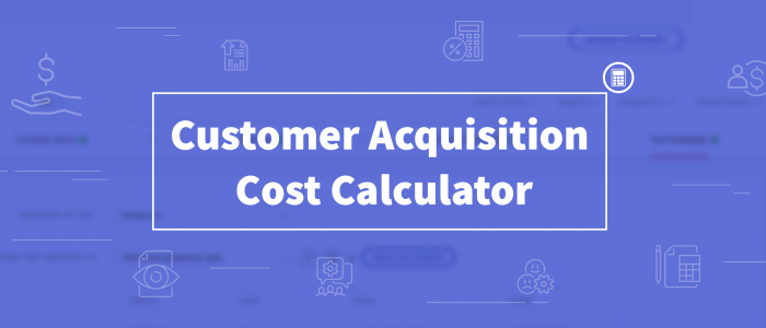 Customer Acquisition Cost - How Much Does It Cost You To Acquire Your Users?