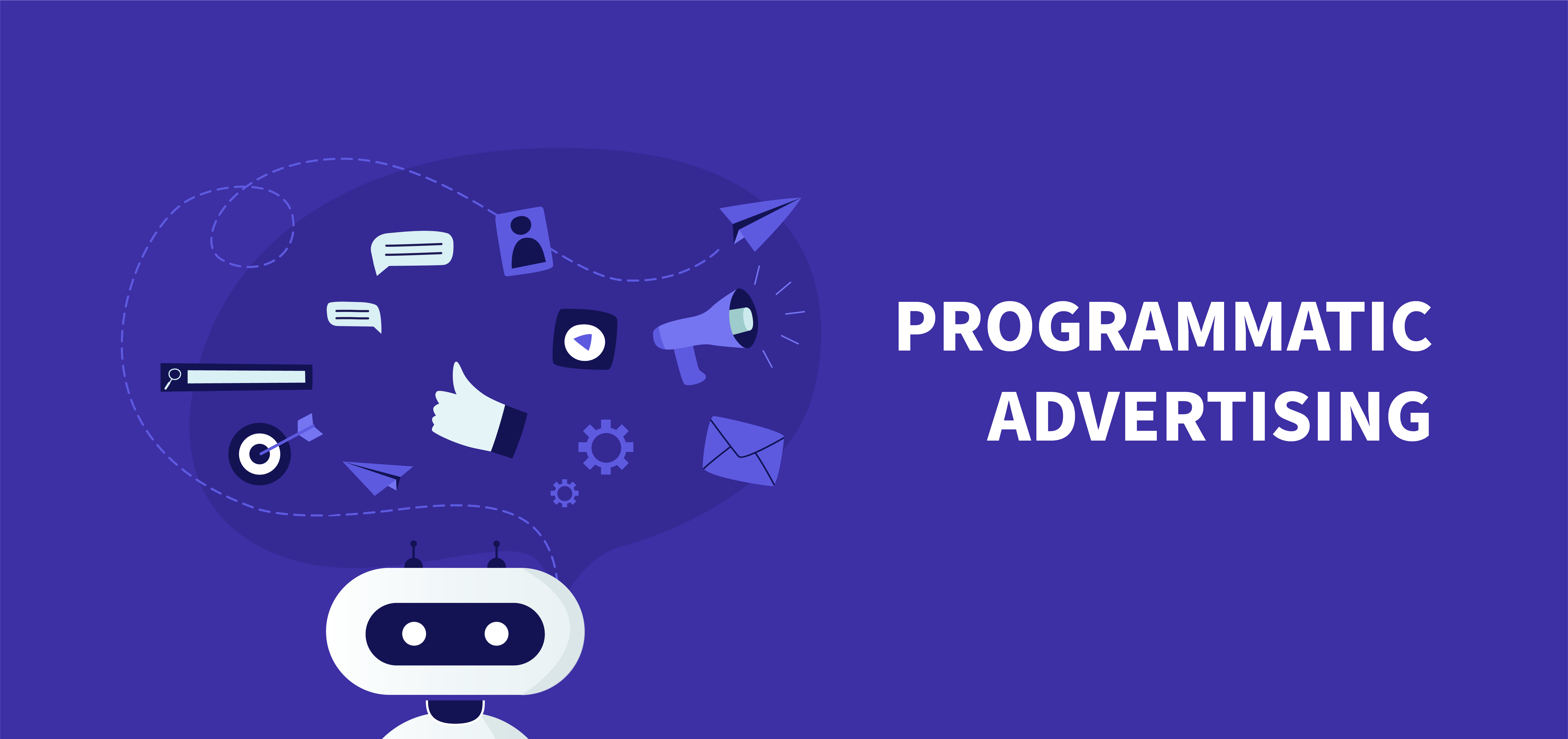 Marketing trends: Programmatic Advertising