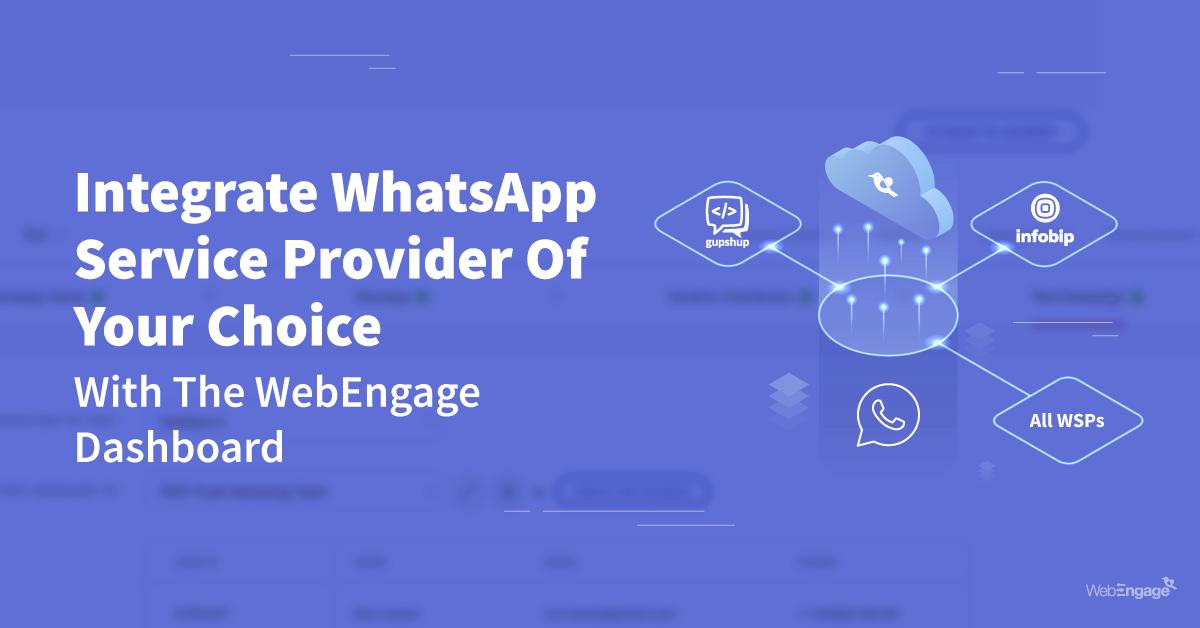 WhatsApp Service Provider WebEngage